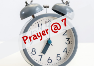 Prayer at 7